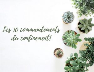 les 10 commandements du confinement